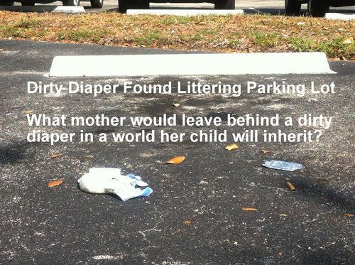 Closeup of Dirty Baby Diaper in Medical Parking Lot April 2011 with caption